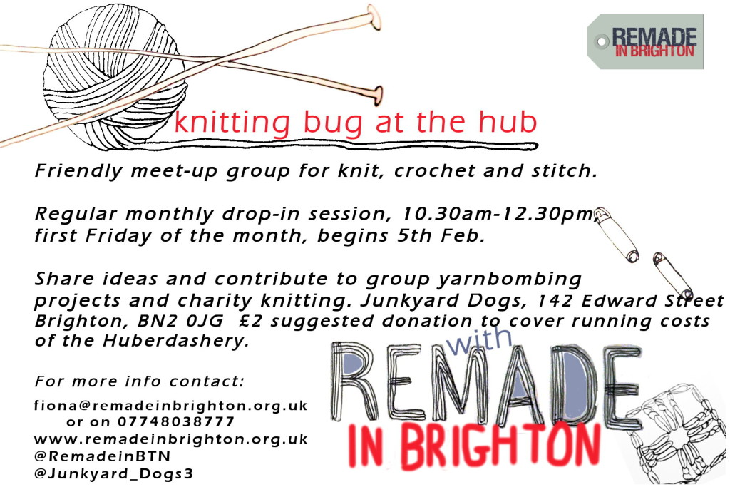 Knitting Bug at the Hub- the first Friday of every month.
